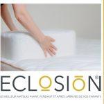 Le Matelas Eclosion ® , une innovation française