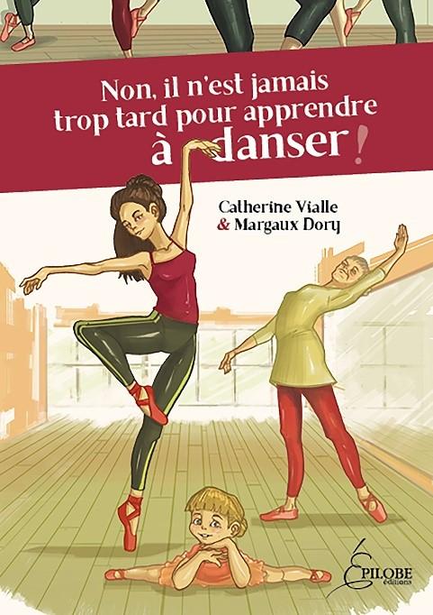 Non, il n'est jamais trop tard pour apprendre à danser ! Epilobe éditions au salon ABC Kid'z 2017 de Bordeaux
