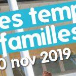 Programme Les temps des familles Bordeaux 2019